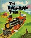 The Rattle-Rattle Train (Wonder Books) - Darlene Geis, Carl Bobertz