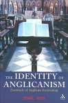 The Identity of Anglicanism: Essentials of Anglican Ecclesiology - Paul Avis