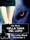 Nella tana del lupo (The little black chronicles #2) - Miss Black