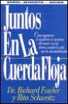 Juntos En LA Cuerda Floja/Together on a Tightrope - Richard Fowler, Rita Schweitz