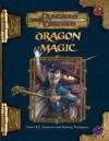 Dragon Magic (Dungeons & Dragons d20 3.5 Fantasy Roleplaying) - Owen K.C. Stephens, Matthew Senett
