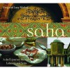 Saha: A Chef's Journey Through Lebanon and Syria - Greg Malouf, Lucy Malouf, Matt Harvey