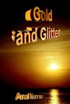 Gold and Glitter - Ana Monnar