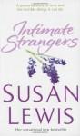 Intimate Strangers - Susan Lewis