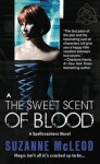 The Sweet Scent of Blood - Suzanne McLeod