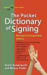 Pocket Dictionary Of Signing - Rod R. Butterworth