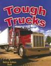 Tough Trucks (Vehicles on the Move) - Bobbie Kalman, Reagan Miller
