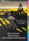 Une étrange disparition (Les Enquêtes de Sans Atout, tome 4) - Boileau-Narcejac, Daniel Ceppi