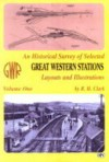 An Historical Survey Of Selected Great Western Stations Volume One - Ian Allan, Ian Allan