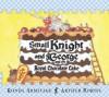 Small Knight and George and the Royal Chocolate Cake - Ronda Armitage, Arthur Robins