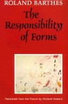 The Responsibility of Forms: Critical Essays on Music, Art, and Representation - Roland Barthes