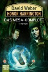Honor Harrington: Das Mesa-Komplott - David Weber, Ulf Ritgen