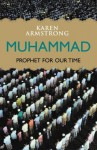Muhammad: Prophet for Our Time (Eminent Lives) - Karen Armstrong