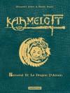 Kaamelott, Tome 4 : Perceval et le dragon d'airain - Edition de luxe - Alexandre Astier, Steven Dupré