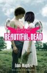 Beautiful Dead 4: Phoenix - Eden Maguire