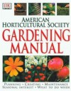 American Horticultural Society Gardening Manual - American Horticultural Society