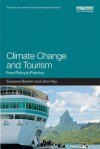 Climate Change and Tourism: From Policy to Practice - Susanne Becken, John Hay