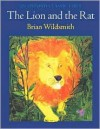 The Lion and the Rat - Brian Wildsmith