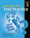Language Arts Test Practice: Grade 3 - School Specialty Publishing