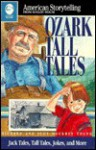 Ozark Tall Tales (American Storytelling) - Richard Young, Judy Dockrey Young