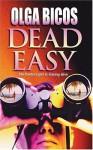 Dead Easy - Olga Bicos