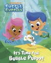 It's Time for Bubble Puppy! (Bubble Guppies) - Nickelodeon