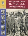 An Appeal for Justice: The Trials of the Scottsboro Nine - John F. Wukovits