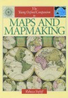 The Young Oxford Companion To Maps And Mapmaking - Rebecca Stefoff
