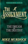 The Assignment: The Dream & The Destiny Volume 1 - Mike Murdock