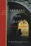 Seeking His Mind: 40 Meetings with Christ - M. Basil Pennington