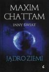 Jądro Ziemi - Maxime Chattam
