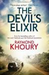 The Devil's Elixir - Raymond Khoury