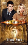 Doctor Who: The Stone Rose - Jacqueline Rayner
