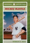 Mickey Mantle - Ronald A. Reis