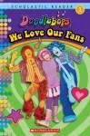 We Love Our Fans! (Doddlebops) - Scholastic Inc., Sue DiCicco