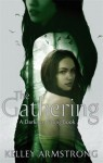 The Gathering (Darkness Rising #1) - Kelley Armstrong