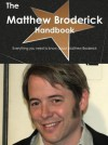 The Matthew Broderick Handbook - Everything You Need to Know about Matthew Broderick - Emily Smith