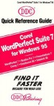Corel Wordperfect Suite 7 for Windows 95, Quick Reference - Kathy Berkemeyer, Iris Blanc