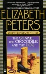 The Snake, the Crocodile and the Dog (Amelia Peabody #7) - Elizabeth Peters