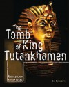 The Tomb of King Tutankhamen - Michael Woods, Mary B. Woods