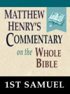 Matthew Henry's Commentary on the Whole Bible-Book of 1st Samuel - Matthew Henry
