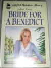 Bride for a Benedict - Juliet Gray