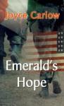 Emerald's Hope - Joyce Carlow, Janet Rosenstock, Dennis Rosenstock
