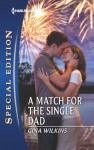 A Match for the Single Dad (Harlequin Special Edition) - Gina Wilkins