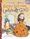 Happy Halloween, Ladybug Girl! - David Soman, Jacky Davis