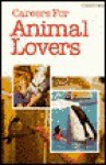 Careers for Animal Lovers (PB) - Russell Shorto, Edward Keating, Carrie Boretz