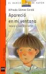 Apareció en mi ventana - Alfredo Gómez Cerdá