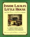 Inside Laura's Little House: The Little House on the Prairie Treasury - Carolyn Strom Collins, Christina Wyss Eriksson, Garth Williams, Renée Graef, Cathy Holly