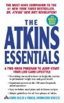The Atkins Essentials: A Two-Week Program to Jump-start Your Low Carb Lifestyle - Robert C. Atkins