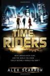 TimeRiders - Alex Scarrow